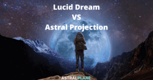 Lucid Dream vs Astral Projection Difference