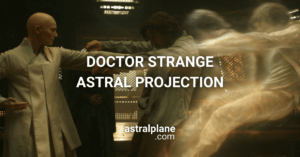 Astral Projection in Doctor Strange